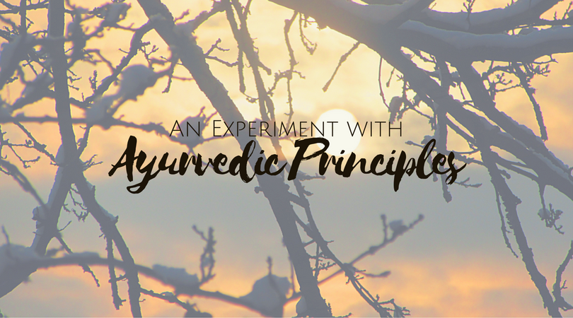An Experiment with Ayurvedic Principles