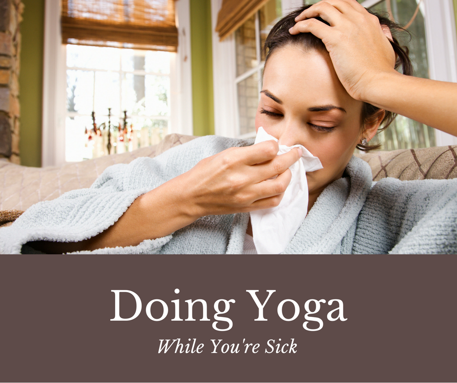 Doing Yoga While You're Sick